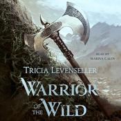 Warrior of the Wild Audiobook, by Tricia Levenseller
