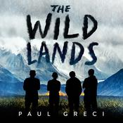 The Wild Lands Audiobook, by Author Info Added Soon