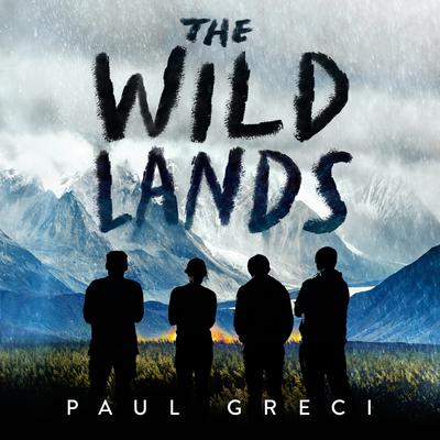 The Wild Lands Audiobook, by Paul Greci