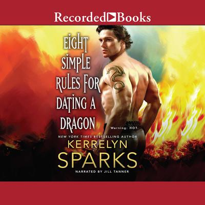 Eight Simple Rules for Dating a Dragon Audiobook, by Kerrelyn Sparks