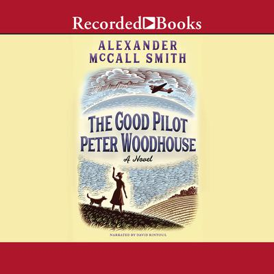 The Good Pilot Peter Woodhouse Audiobook, by Alexander McCall Smith