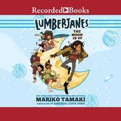 Lumberjanes: The Moon Is Up Audiobook, by Mariko Tamaki