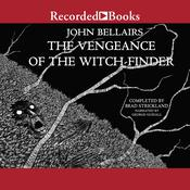 The Vengeance of the Witch-Finder Audiobook, by John Bellairs