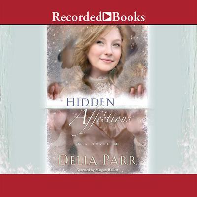 Hidden Affections Audiobook, by Delia Parr