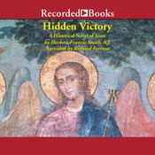 Hidden Victory: A Historical Novel of Jesus Audiobook, by Herbert Smith