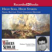 High Seas, High Stakes: Naval Battles that Changed History Audiobook, by Timothy B. Shutt