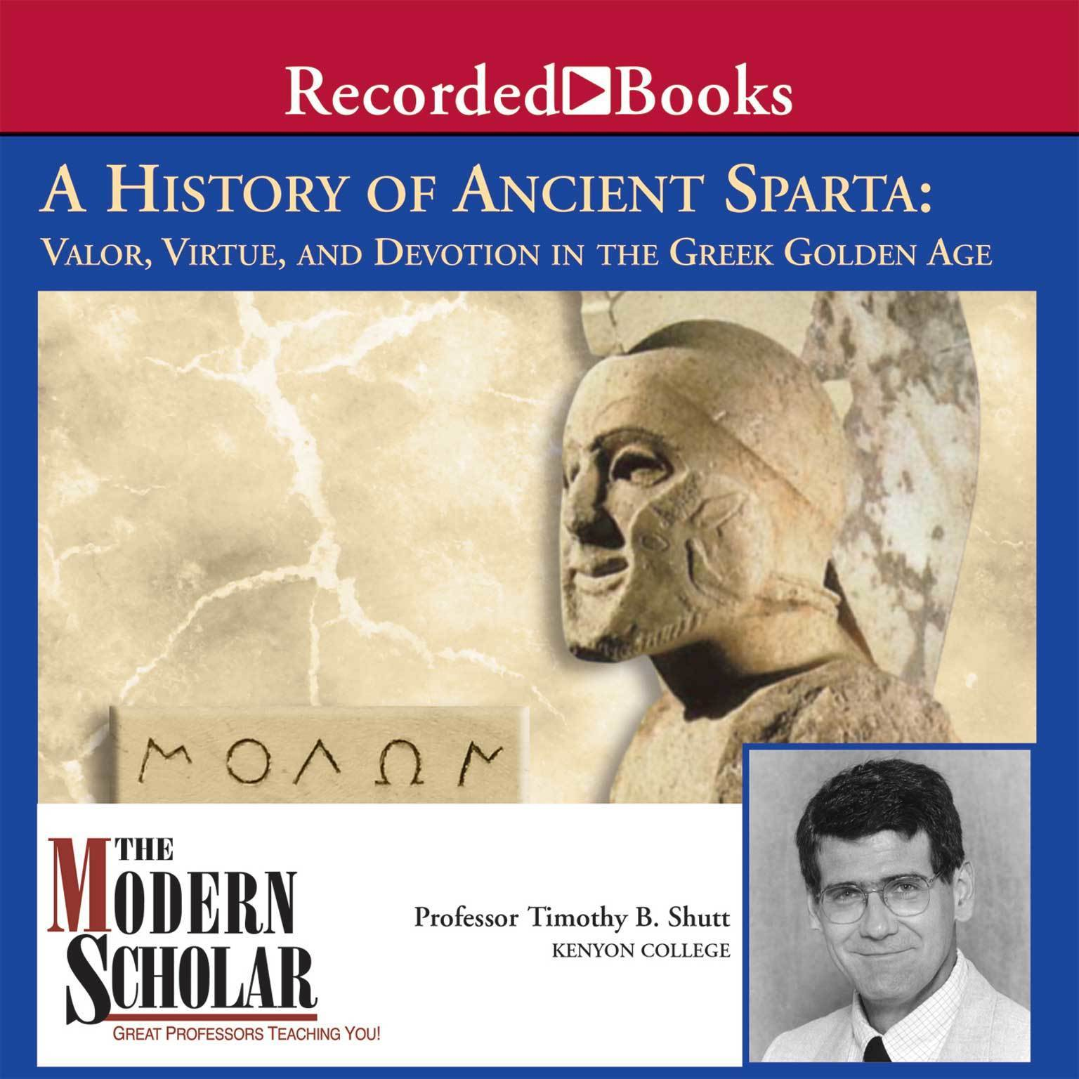 Printable A History of Ancient Sparta: Valor, Virtue, and Devotion in the Greek Golden Age Audiobook Cover Art