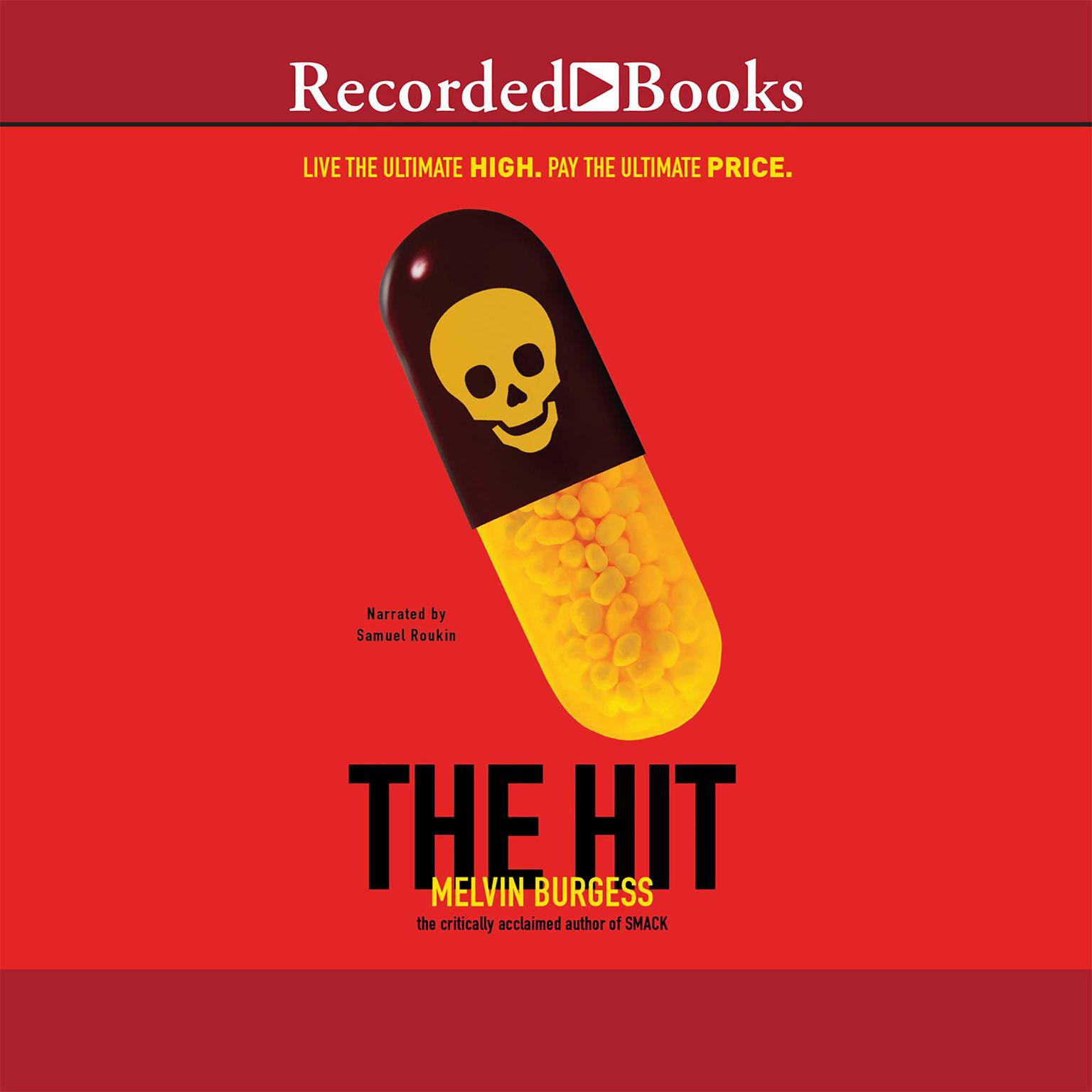 The Hit Audiobook, by Melvin Burgess