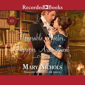 Honorable Doctor, Improper Arrangement Audiobook, by Mary Nichols