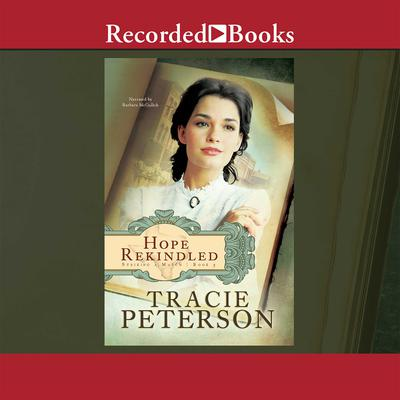 Hope Rekindled Audiobook, by Tracie Peterson