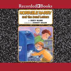 Horrible Harry and the Dead Letters Audiobook, by Suzy Kline