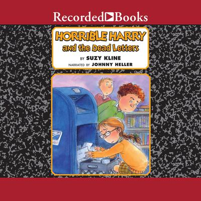Horrible Harry and the Dead Letters Audiobook, by