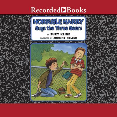 Horrible Harry Bugs the Three Bears Audiobook, by