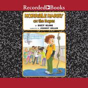 Horrible Harry on the Ropes Audiobook, by Suzy Kline