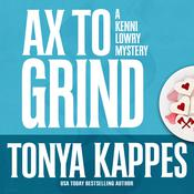 Ax to Grind Audiobook, by Tonya Kappes