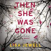 Then She Was Gone Audiobook, by Lisa Jewell