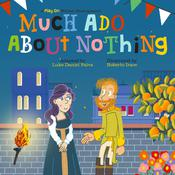 Much Ado About Nothing: A Play on Shakespeare Audiobook, by Luke Daniel Paiva