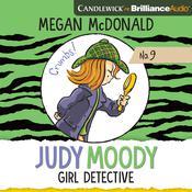 Judy Moody, Girl Detective Audiobook, by Megan McDonald