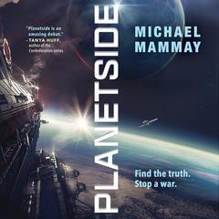 Planetside Audiobook, by Michael Mammay