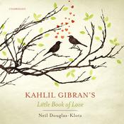 Kahlil Gibran's Little Book of Love Audiobook, by Kahlil Gibran