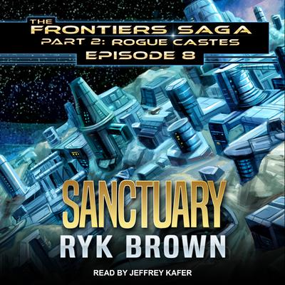 Sanctuary Audiobook, by Ryk Brown
