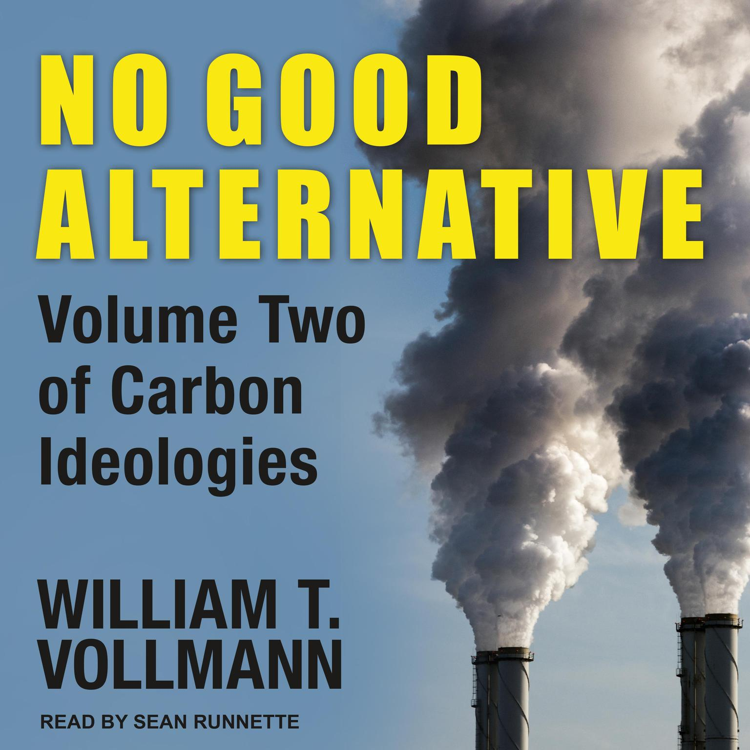 Printable No Good Alternative: Volume Two of Carbon Ideologies Audiobook Cover Art