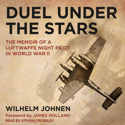 Duel Under the Stars: The Memoir of a Luftwaffe Night Pilot in World War II Audiobook, by