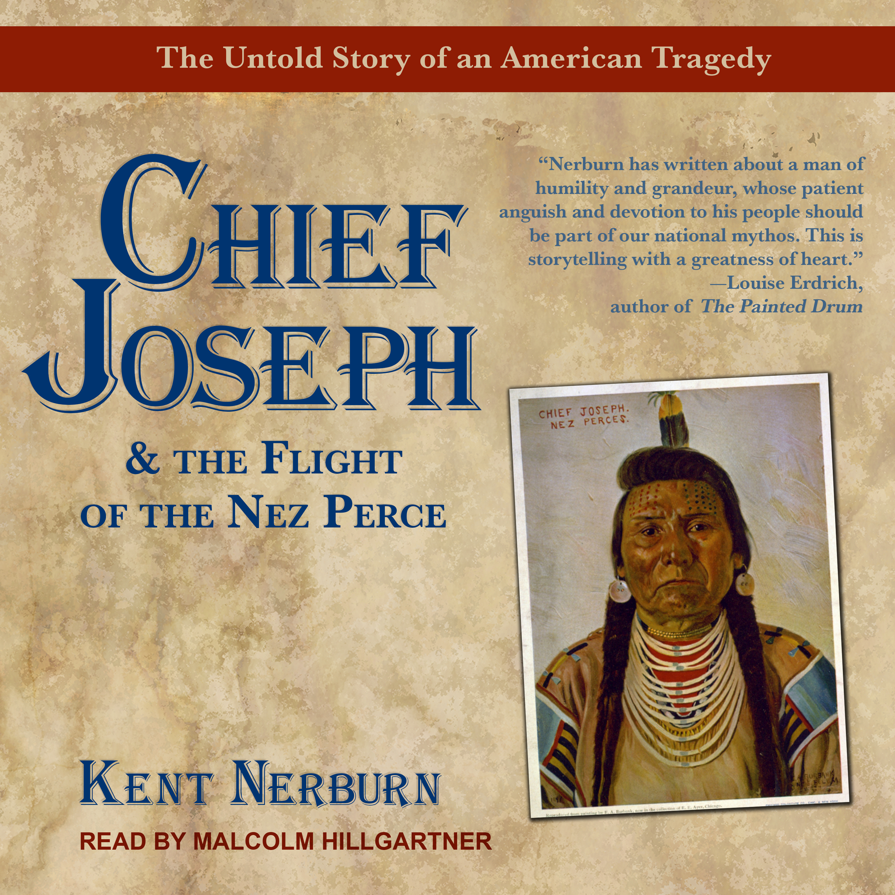 Printable Chief Joseph & the Flight of the Nez Perce: The Untold Story of an American Tragedy Audiobook Cover Art