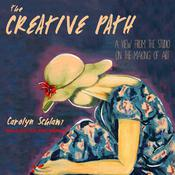 The Creative Path: A View from the Studio on the Making of Art Audiobook, by
