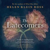 The Latecomers Audiobook, by Helen Klein Ross