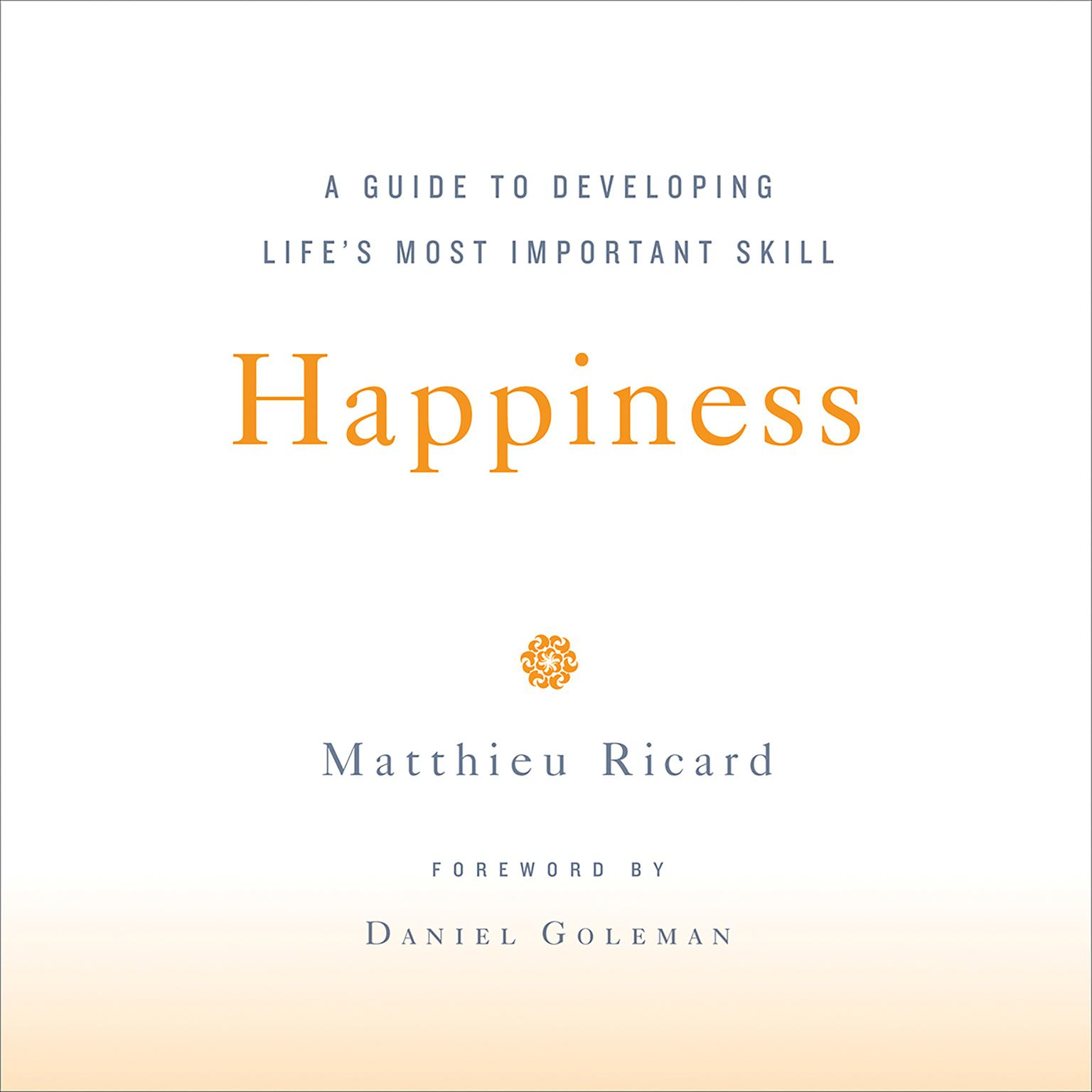 Printable Happiness: A Guide to Developing Life's Most Important Skill Audiobook Cover Art