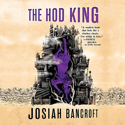The Hod King Audiobook, by Josiah Bancroft