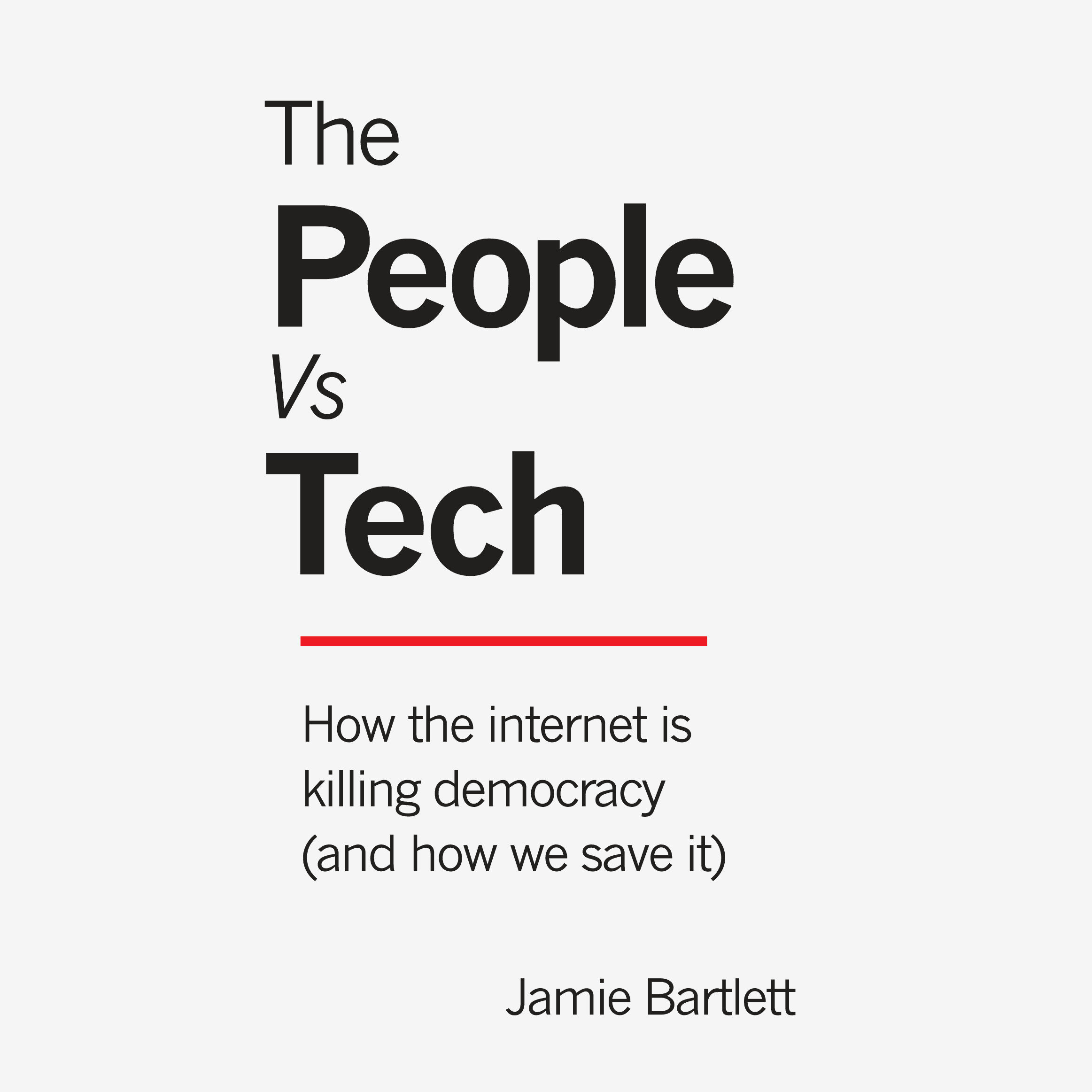 Printable The People vs Tech: How the Internet Is Killing Democracy (and How We Save It) Audiobook Cover Art