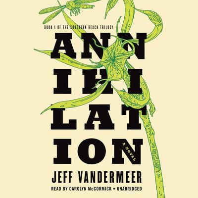 Annihilation Audiobook, by Jeff VanderMeer