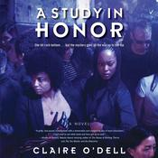 A Study in Honor: A Novel Audiobook, by Claire O'Dell