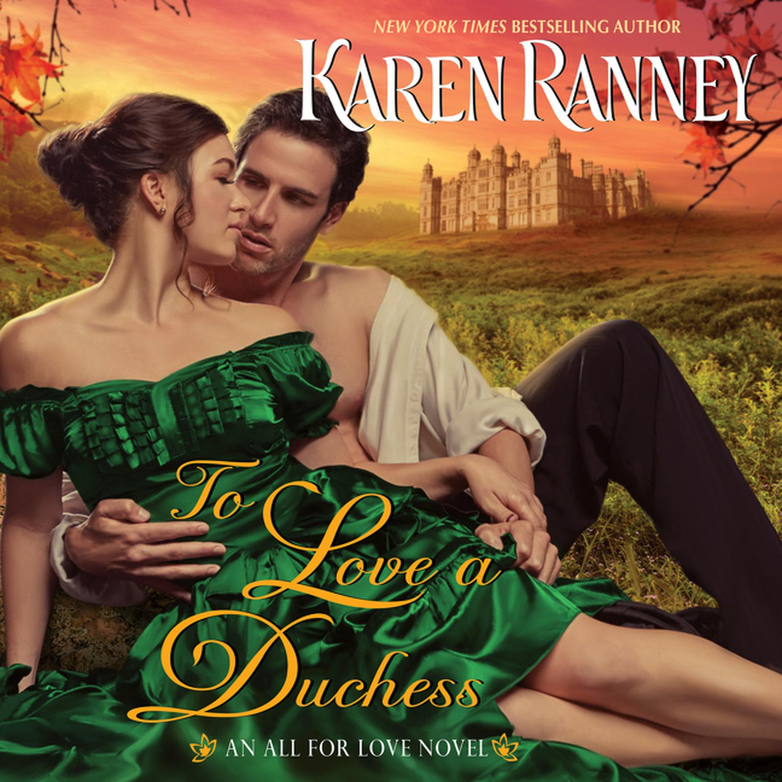 Printable To Love a Duchess: An All for Love Novel Audiobook Cover Art