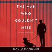 The Man Who Couldn't Miss: A Stewart Hoag Mystery Audiobook, by David Handler