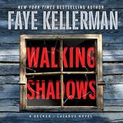 Walking Shadows: A Decker/Lazarus Novel Audiobook, by Faye Kellerman