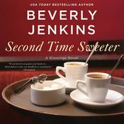 Second Time Sweeter: A Blessings Novel Audiobook, by Beverly Jenkins