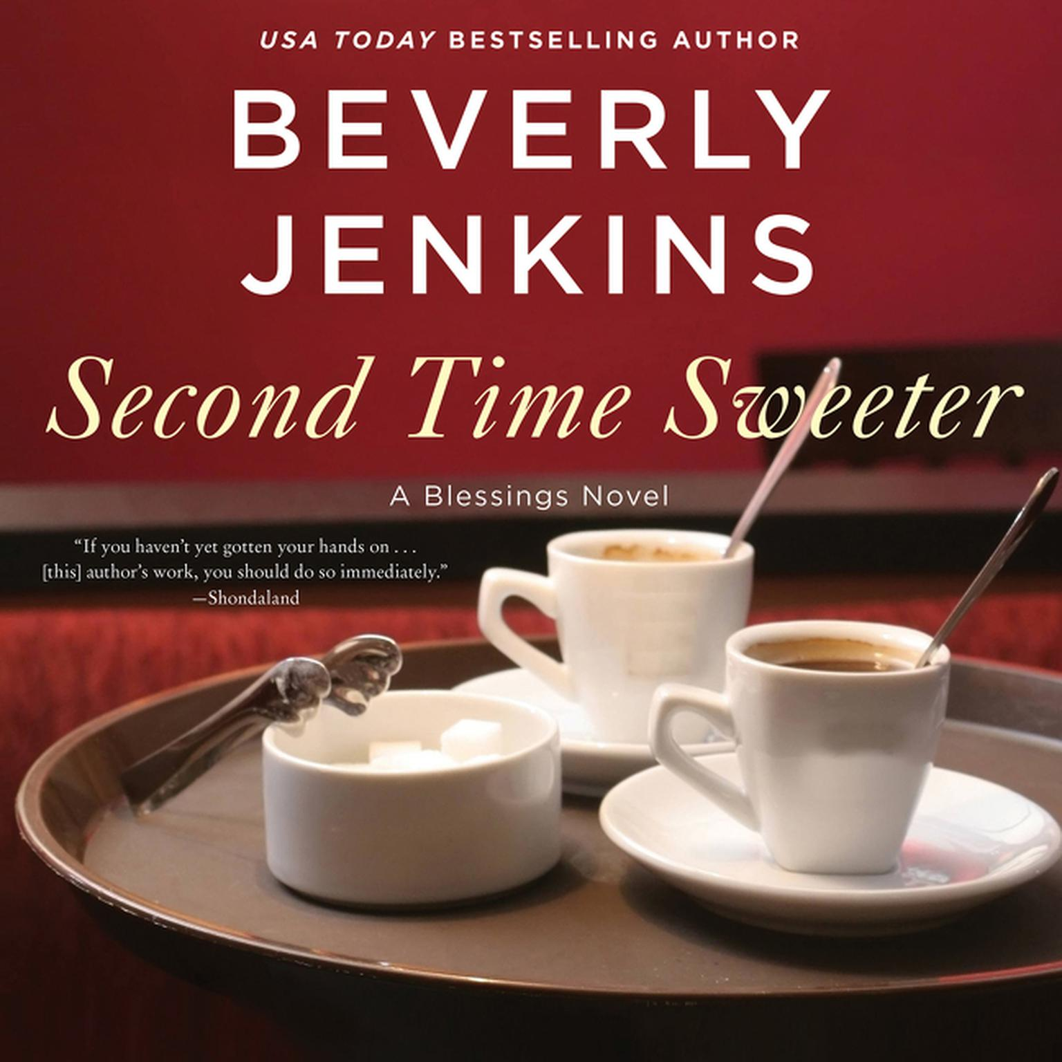 Printable Second Time Sweeter: A Blessings Novel Audiobook Cover Art