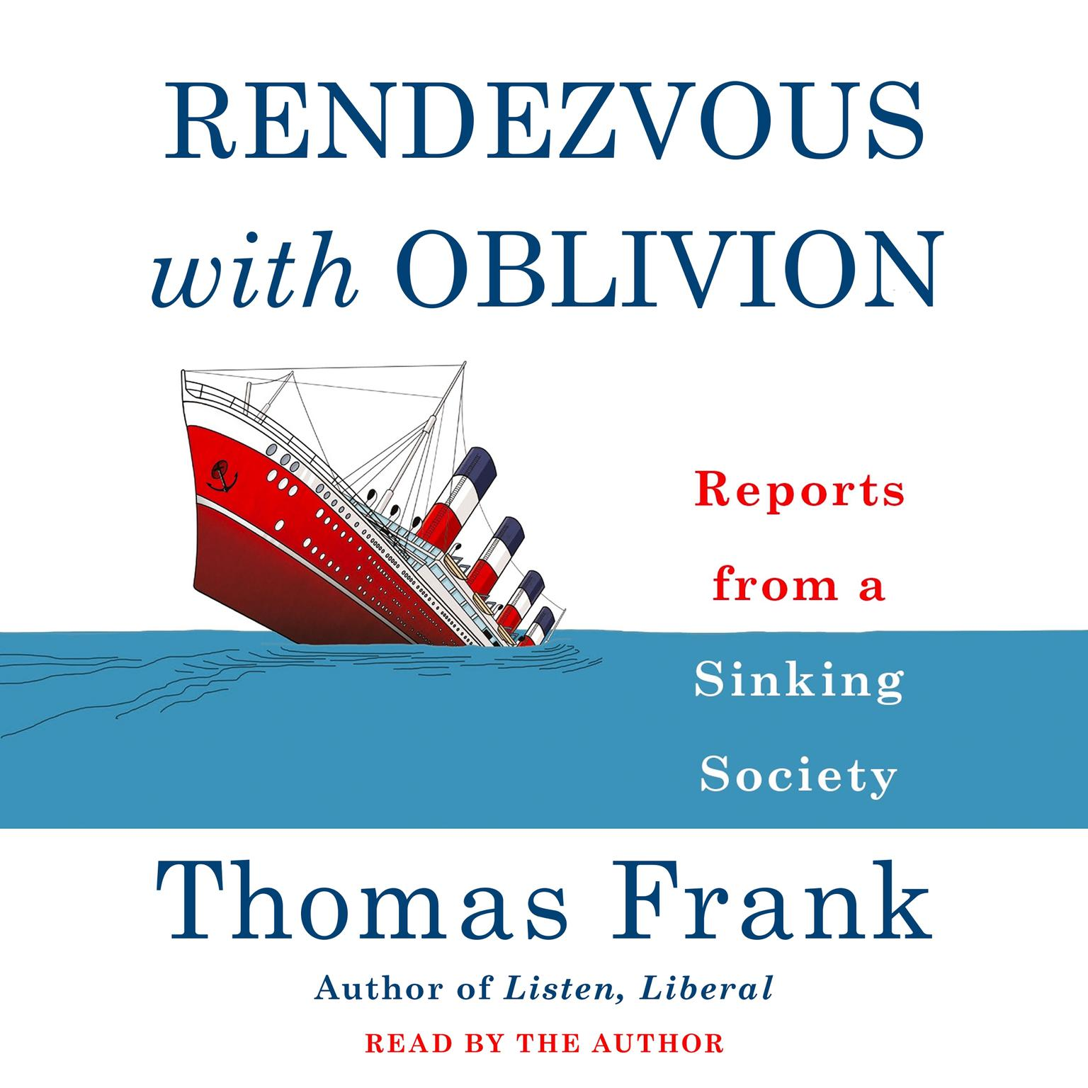 Printable Rendezvous with Oblivion: Reports from a Sinking Society Audiobook Cover Art