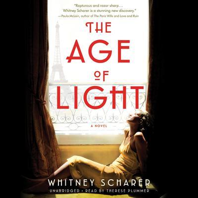The Age of Light: A Novel Audiobook, by Whitney Scharer