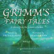 Grimms Fairy Tales - Book 2 of 2 Audiobook, by Patrick Healy
