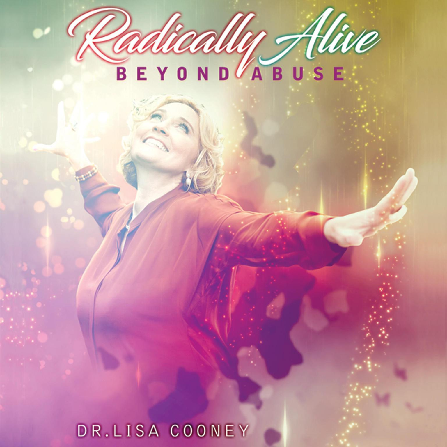 Printable Radically Alive Beyond Abuse Audiobook Cover Art