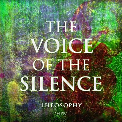 The Voice of The Silence: Theosophy  Audiobook, by H.P.B.