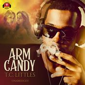 Arm Candy Audiobook, by T. C. Littles