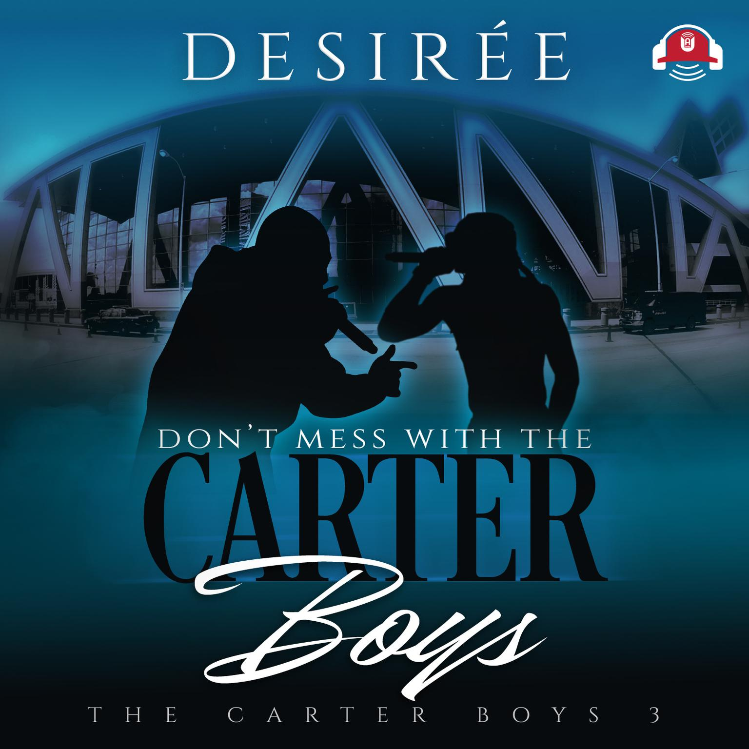 Printable Don't Mess With the Carter Boys Audiobook Cover Art