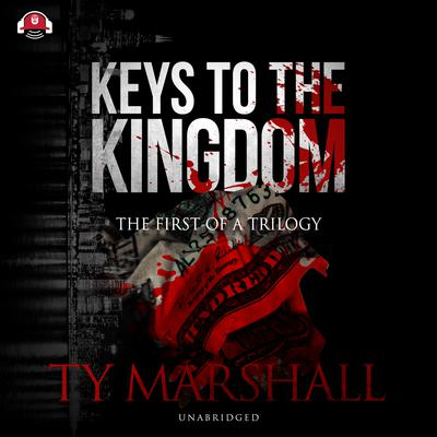 Keys to the Kingdom Audiobook, by Ty Marshall