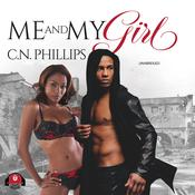 Me and My Girl Audiobook, by C. N. Phillips