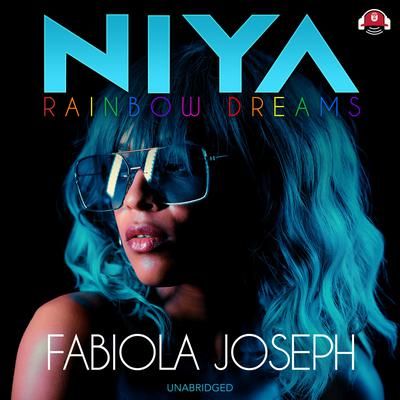 Niya: Rainbow Dreams Audiobook, by Fabiola Joseph